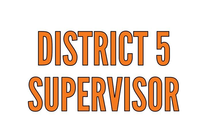 District 5 Supervisor