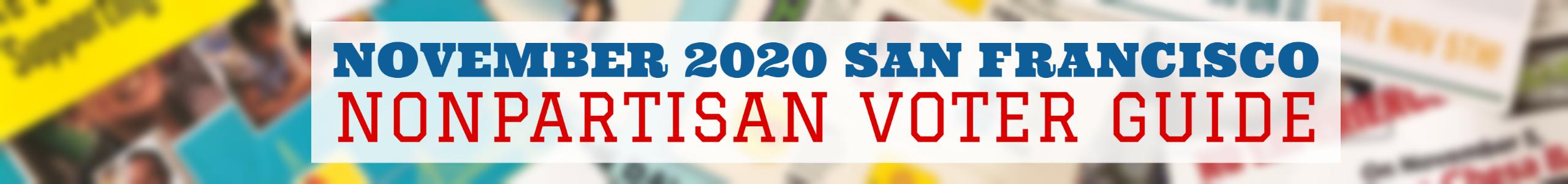 November 2020 San Francisco Nonpartisan Voter Guide