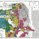 A map of San Francisco shows central and southern neighborhoods marked in red. In the early 20th century, San Francisco's central and southeastern neighborhoods were redlined, meaning designated as high risk, leaving their residents less likely to obtain government-backed mortgage loans than residents of other areas. A recent study suggests their residents now face higher risks from pollution.